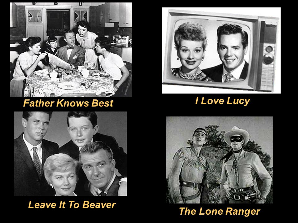 I Love Lucy Father Knows Best Leave It To Beaver The Lone Ranger