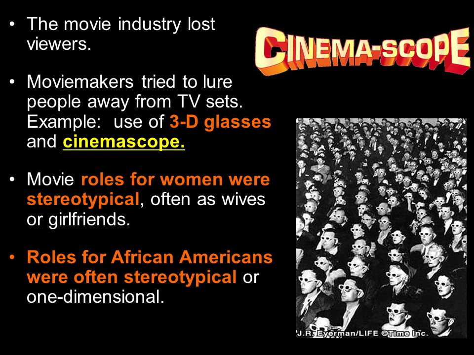 The movie industry lost viewers.