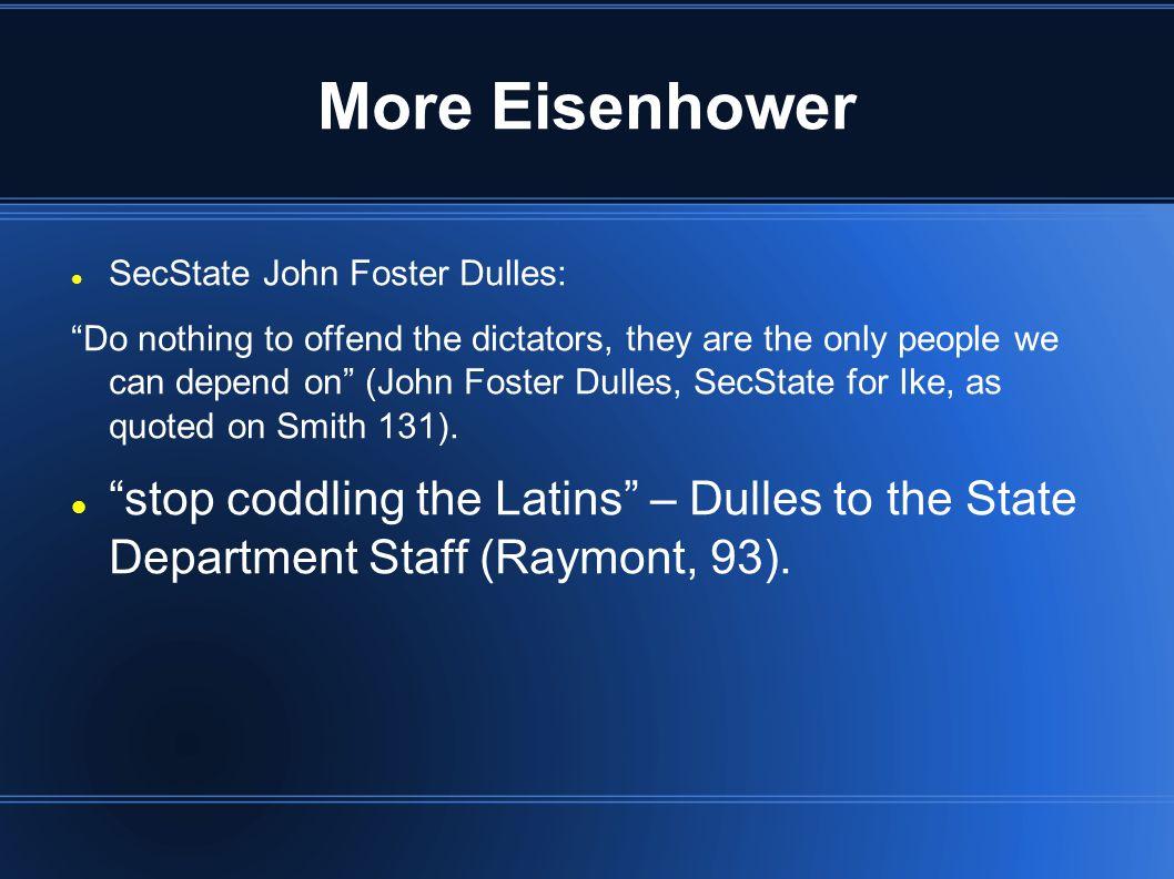 More Eisenhower SecState John Foster Dulles: