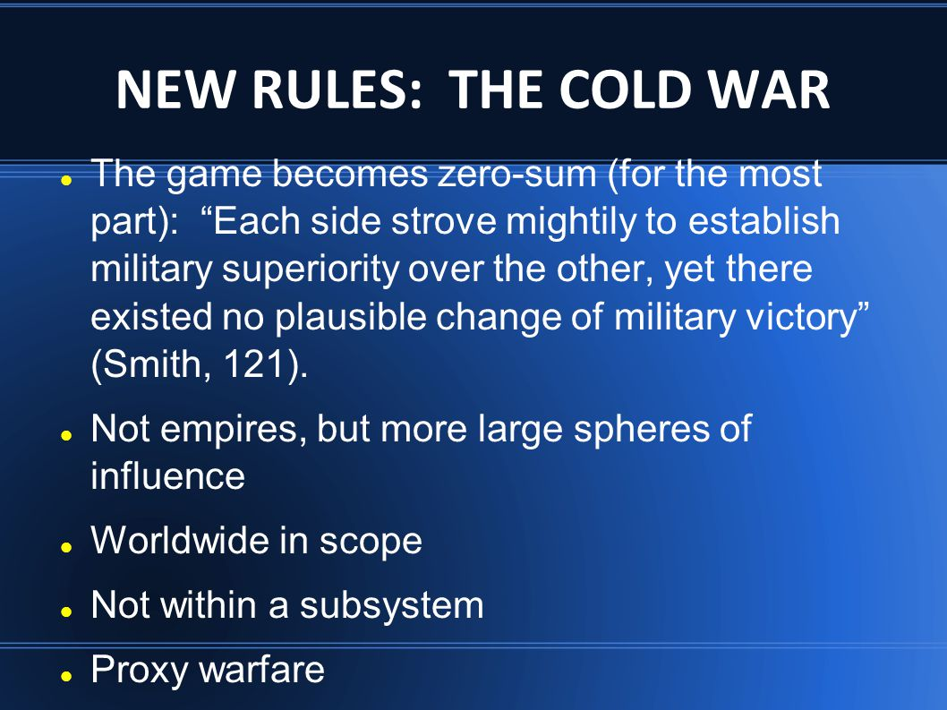 NEW RULES: THE COLD WAR
