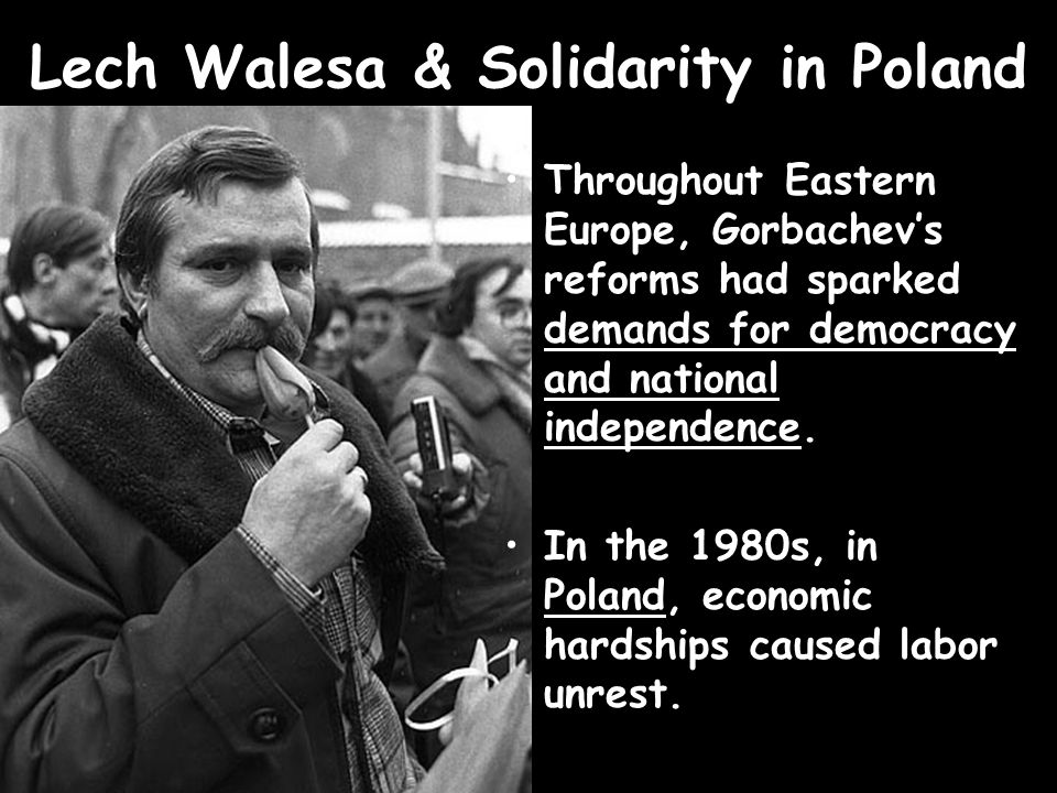 Lech Walesa & Solidarity in Poland