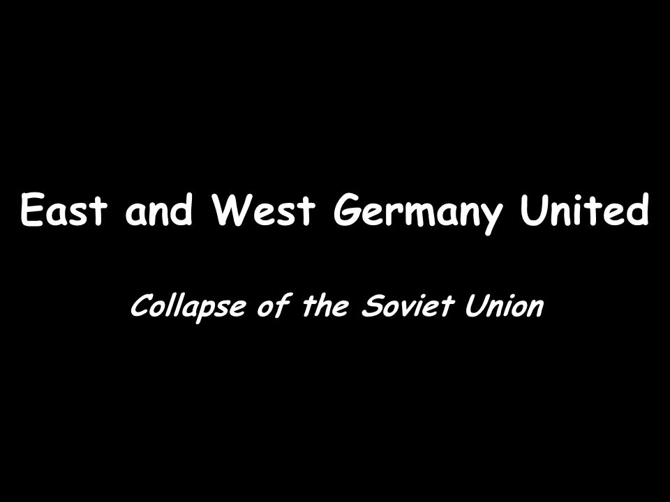 East and West Germany United