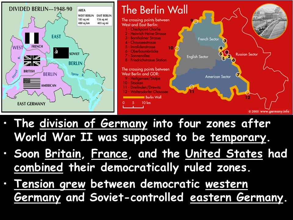 The division of Germany into four zones after World War II was supposed to be temporary.
