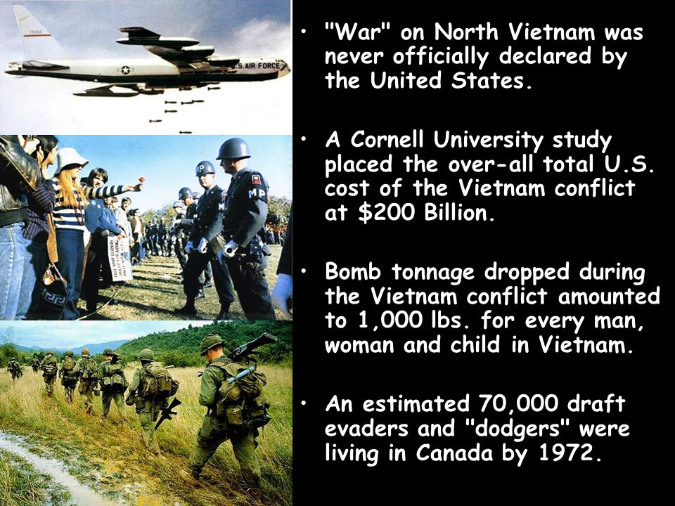 War on North Vietnam was never officially declared by the United States.