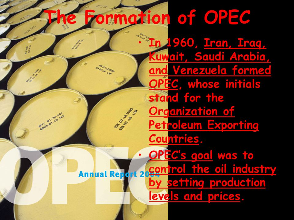 The Formation of OPEC
