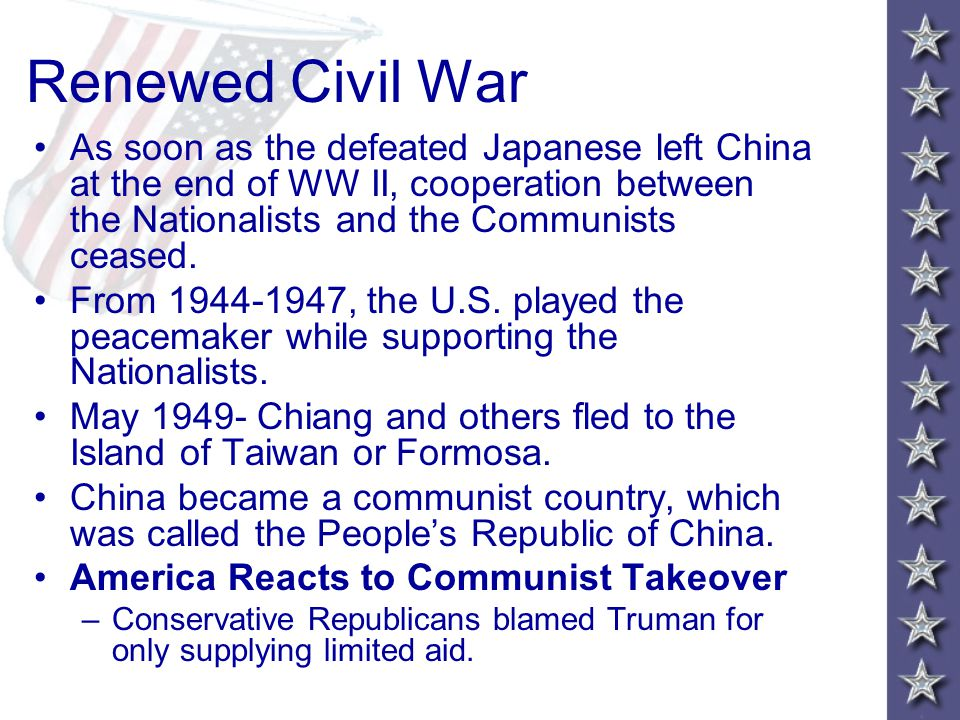 Renewed Civil War As soon as the defeated Japanese left China at the end of WW II, cooperation between the Nationalists and the Communists ceased.