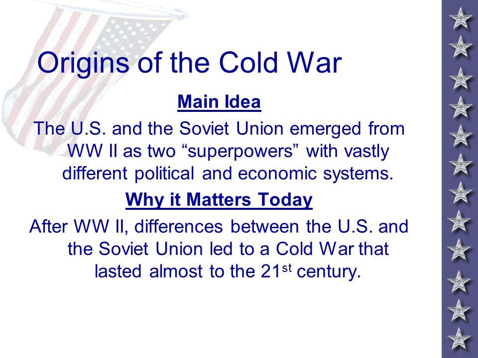 Origins of the Cold War Main Idea