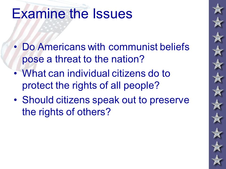 Examine the Issues Do Americans with communist beliefs pose a threat to the nation