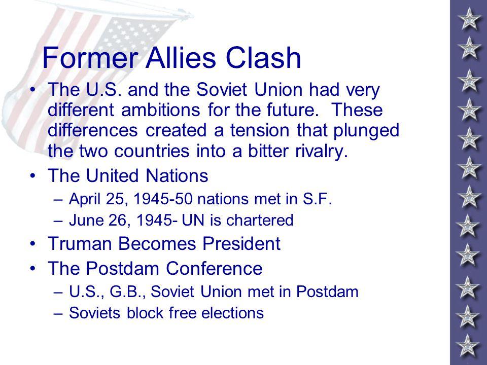 Former Allies Clash