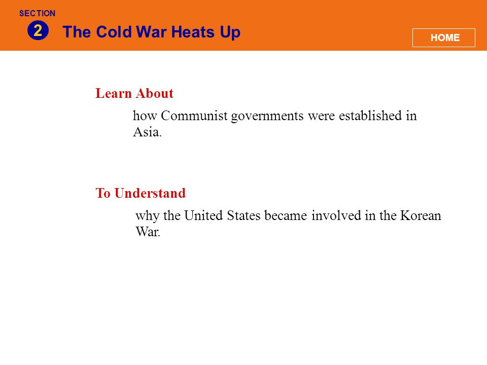 2 The Cold War Heats Up Learn About