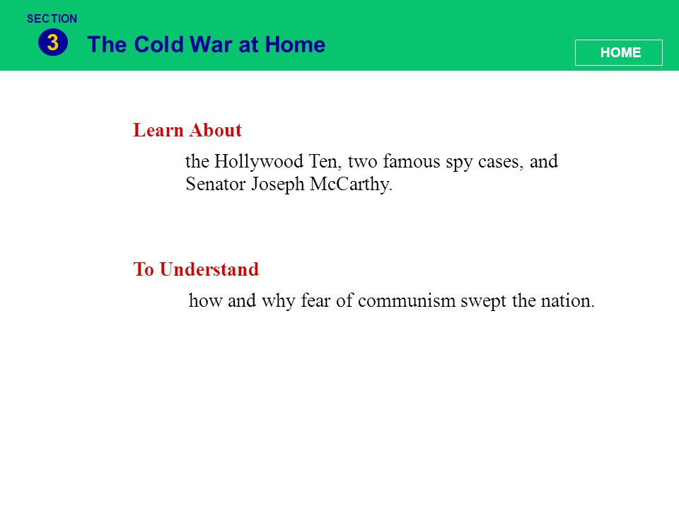 3 The Cold War at Home Learn About