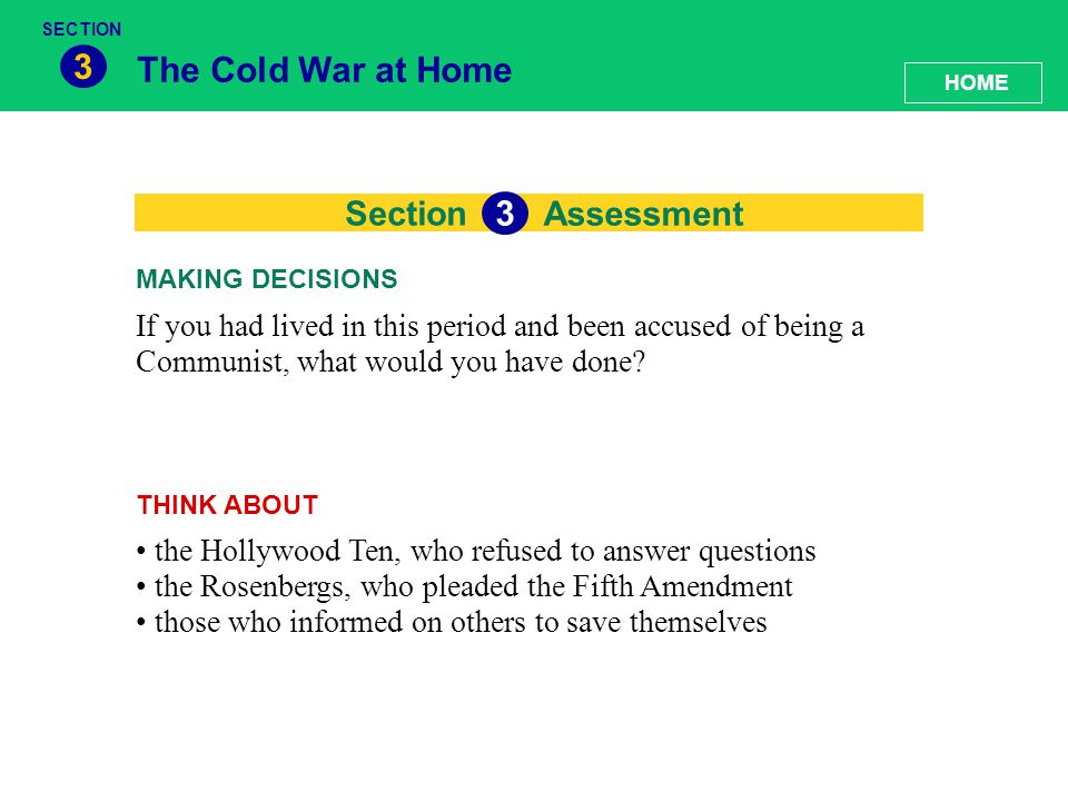 3 The Cold War at Home 33 Section Assessment