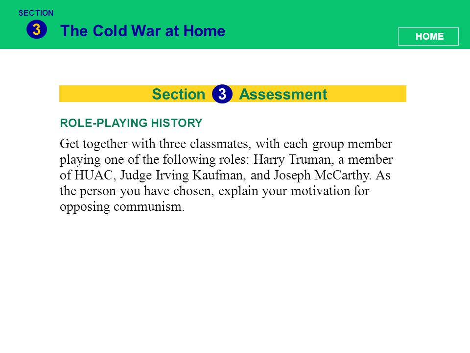 3 The Cold War at Home 3 Section Assessment