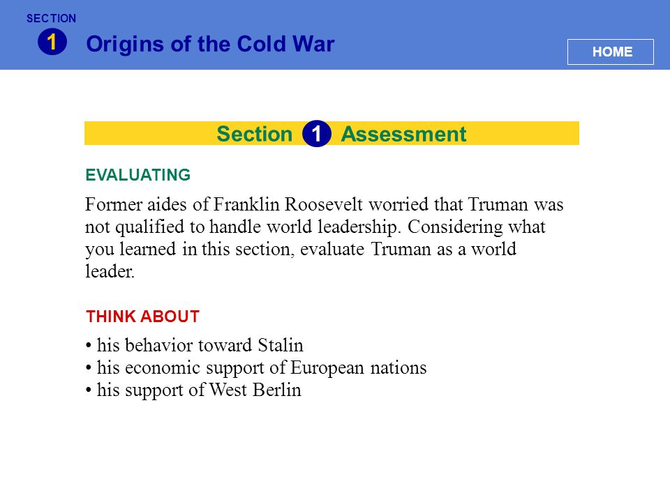 1 Origins of the Cold War 1 Section Assessment