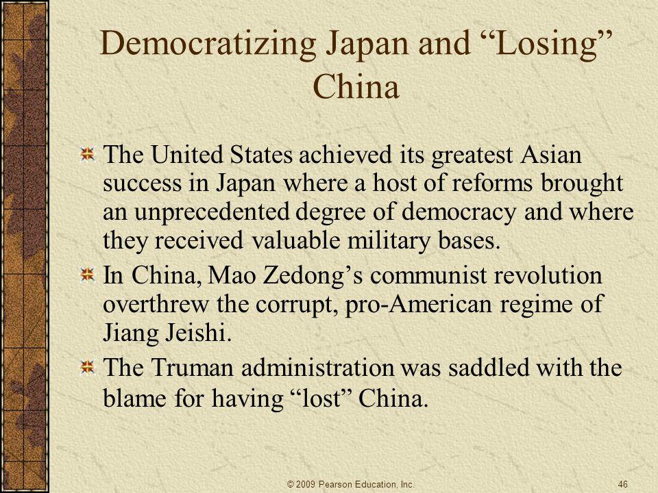 Democratizing Japan and Losing China