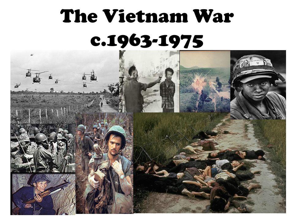 The Vietnam War c.1963-1975