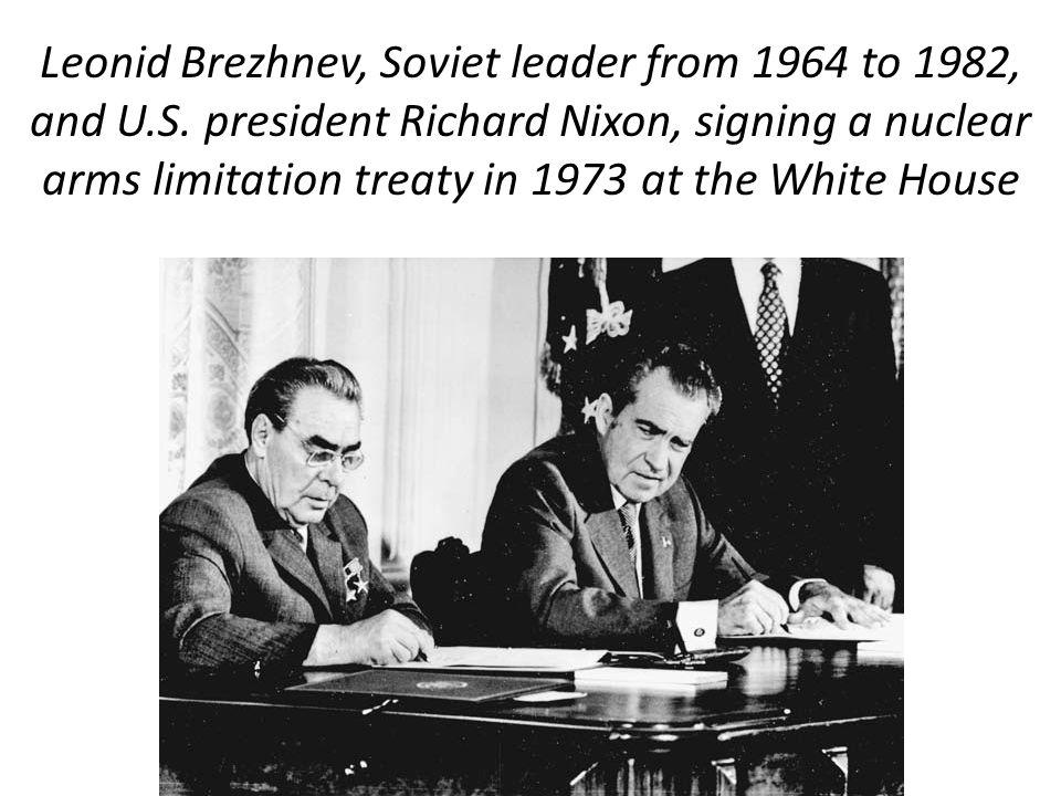 Leonid Brezhnev, Soviet leader from 1964 to 1982, and U. S