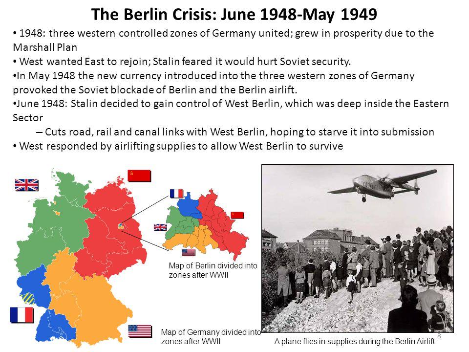 The Berlin Crisis: June 1948-May 1949