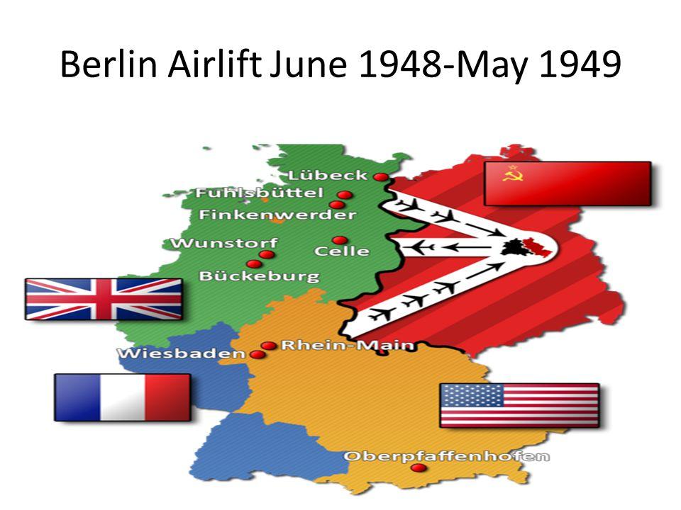 Berlin Airlift June 1948-May 1949