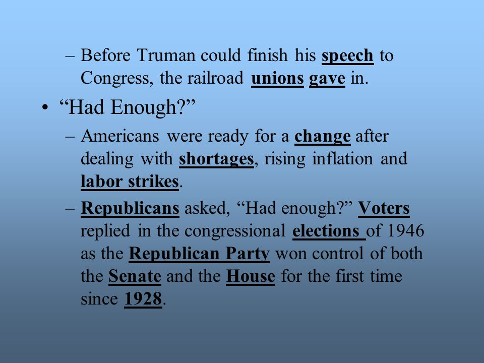 Before Truman could finish his speech to Congress, the railroad unions gave in.