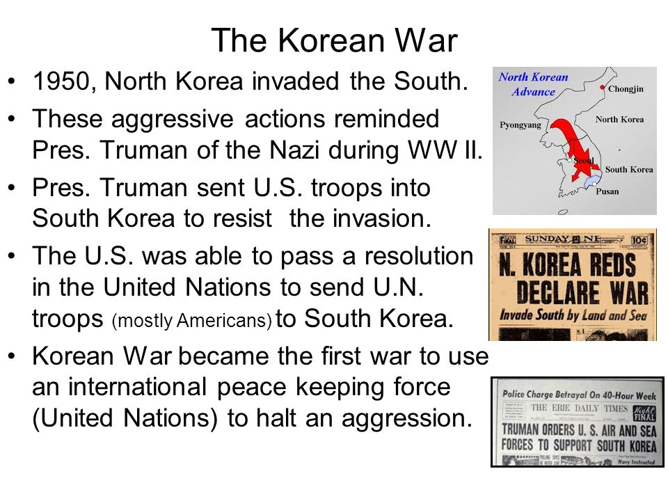 The Korean War 1950, North Korea invaded the South.