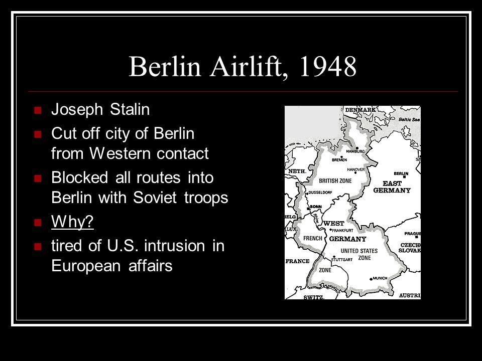 Berlin Airlift, 1948 Joseph Stalin