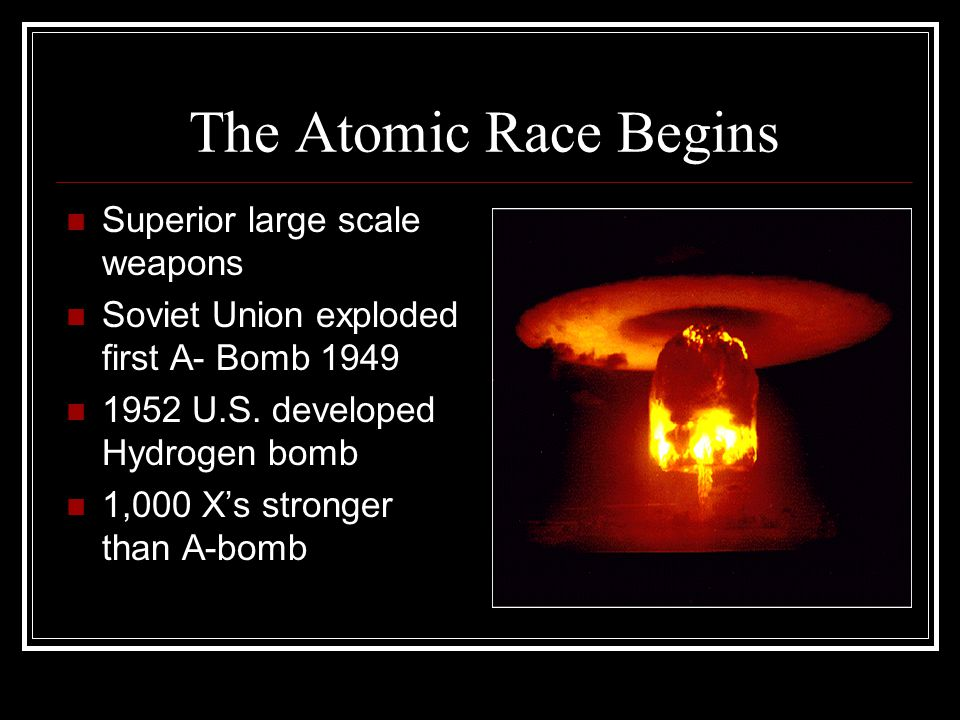 The Atomic Race Begins Superior large scale weapons