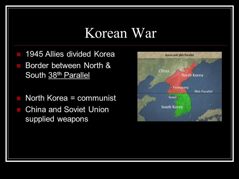 Korean War 1945 Allies divided Korea