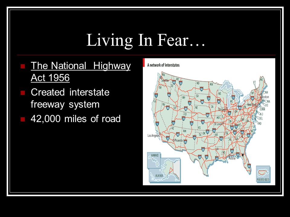 Living In Fear… The National Highway Act 1956