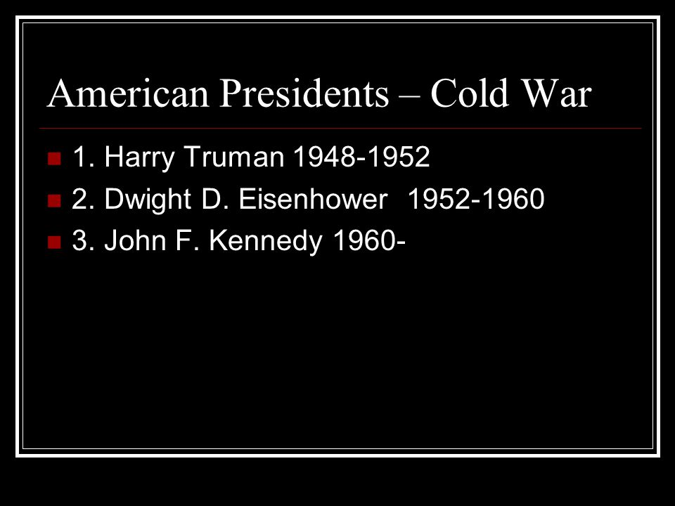 American Presidents – Cold War