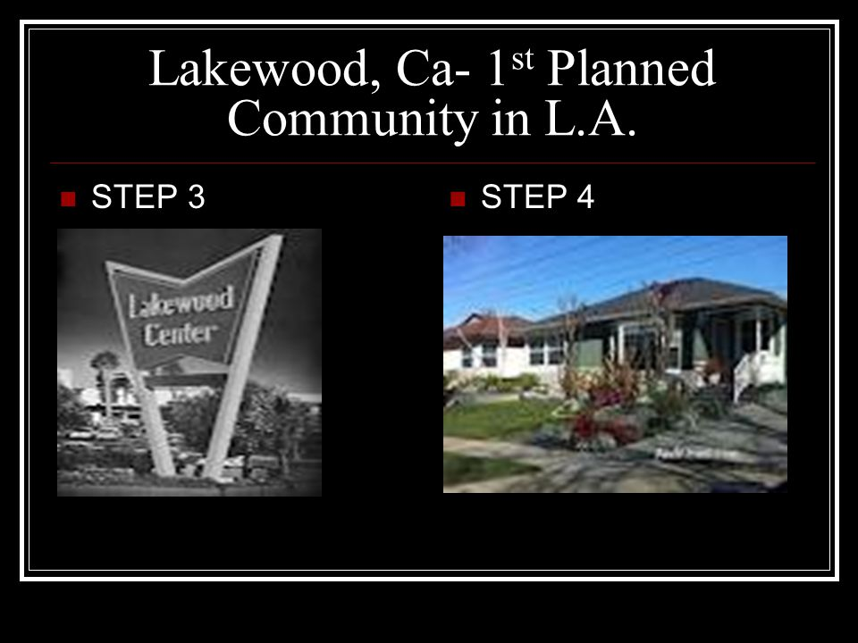 Lakewood, Ca- 1st Planned Community in L.A.