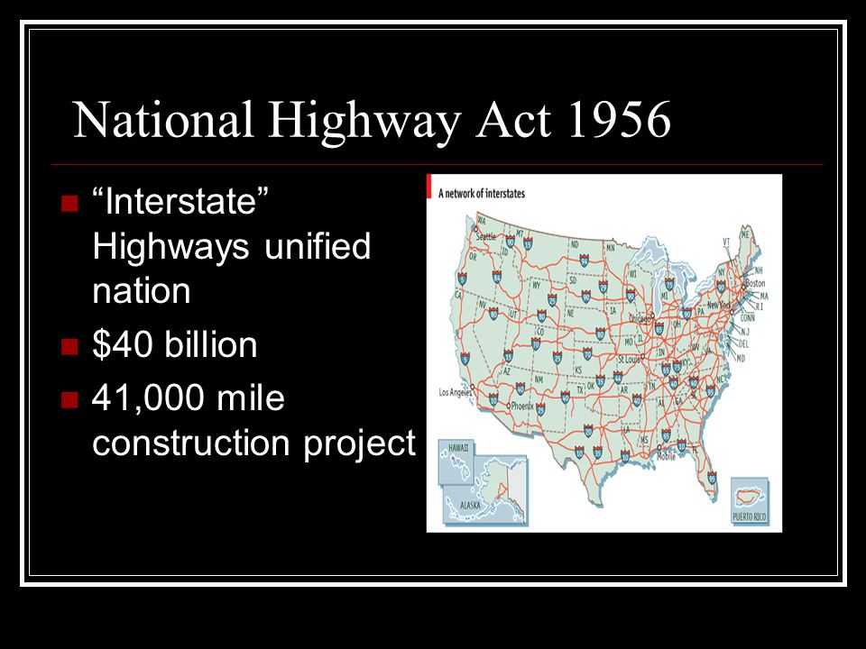 National Highway Act 1956 Interstate Highways unified nation