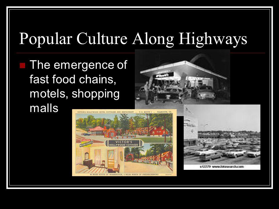 Popular Culture Along Highways