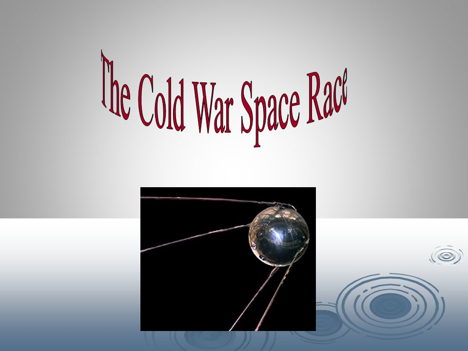 The Cold War Space Race