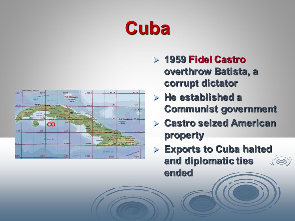 Cuba 1959 Fidel Castro overthrow Batista, a corrupt dictator