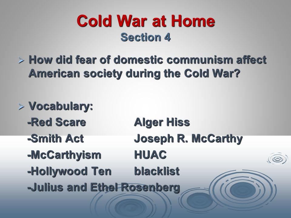 Cold War at Home Section 4