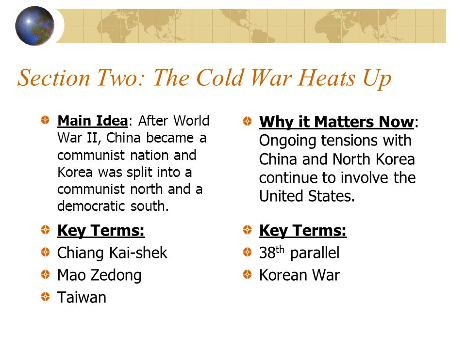 Section Two: The Cold War Heats Up