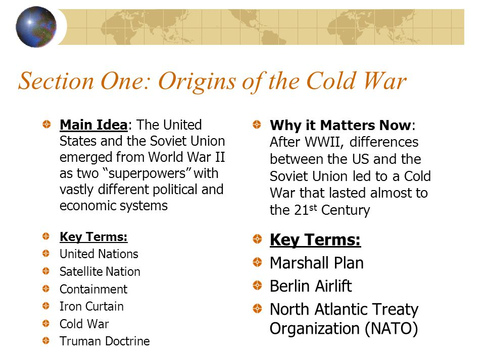 Section One: Origins of the Cold War