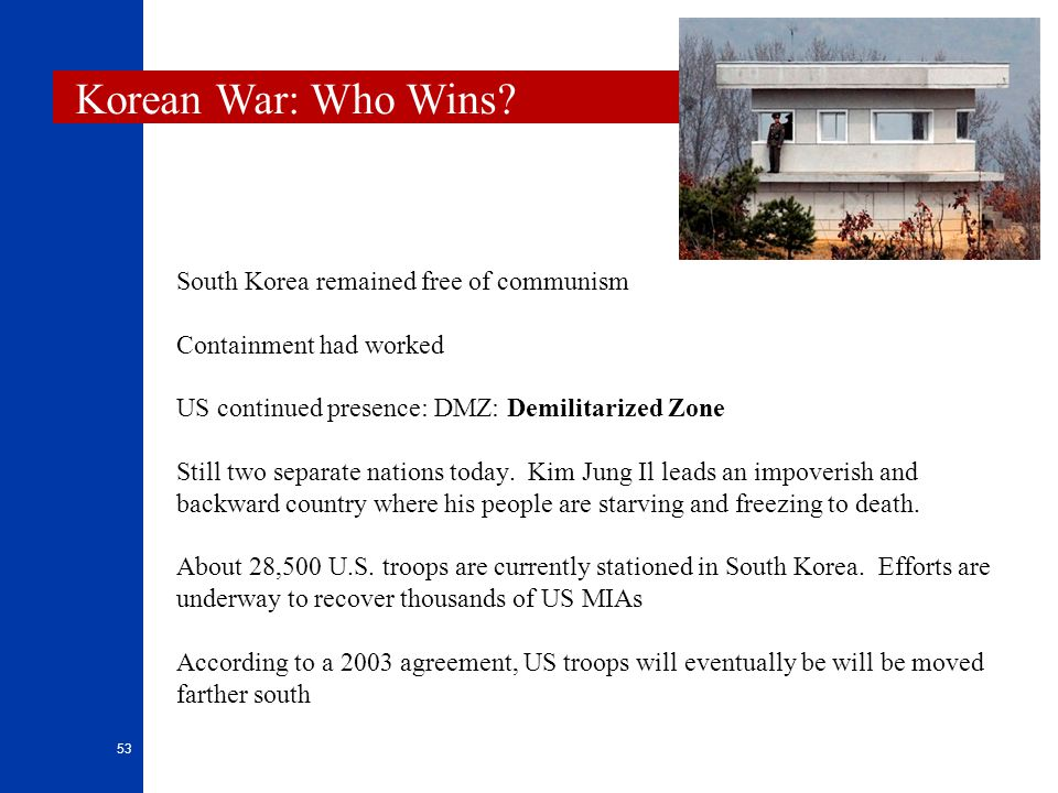 Korean War: Who Wins South Korea remained free of communism