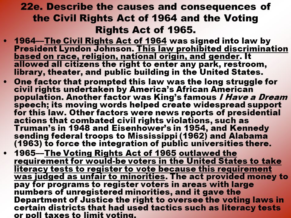22e. Describe the causes and consequences of the Civil Rights Act of 1964 and the Voting Rights Act of 1965.