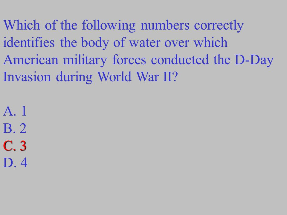 Which of the following numbers correctly identifies the body of water over which