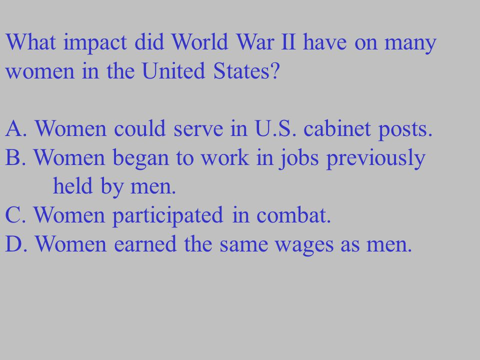 What impact did World War II have on many