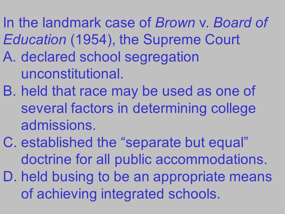 In the landmark case of Brown v
