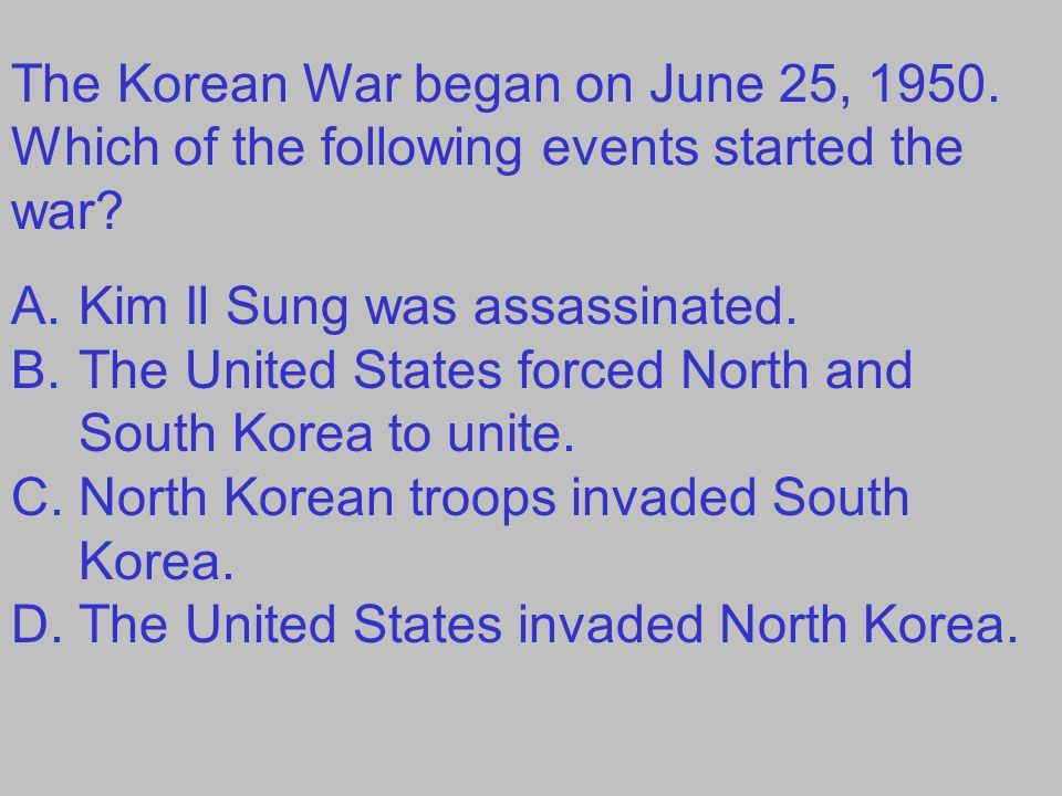 The Korean War began on June 25, 1950