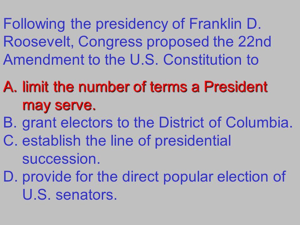 Following the presidency of Franklin D
