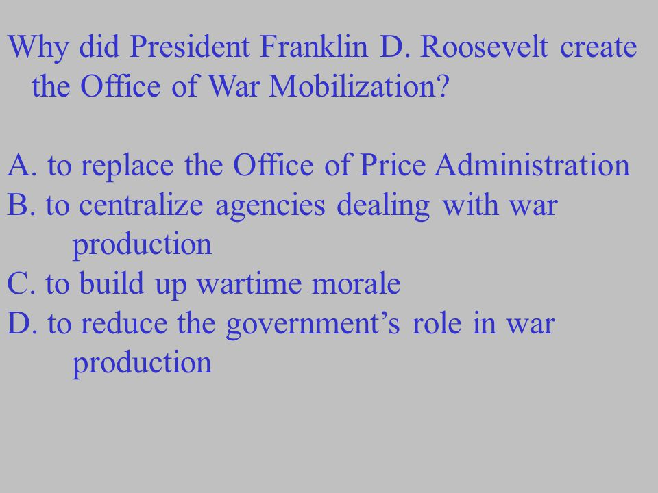 Why did President Franklin D