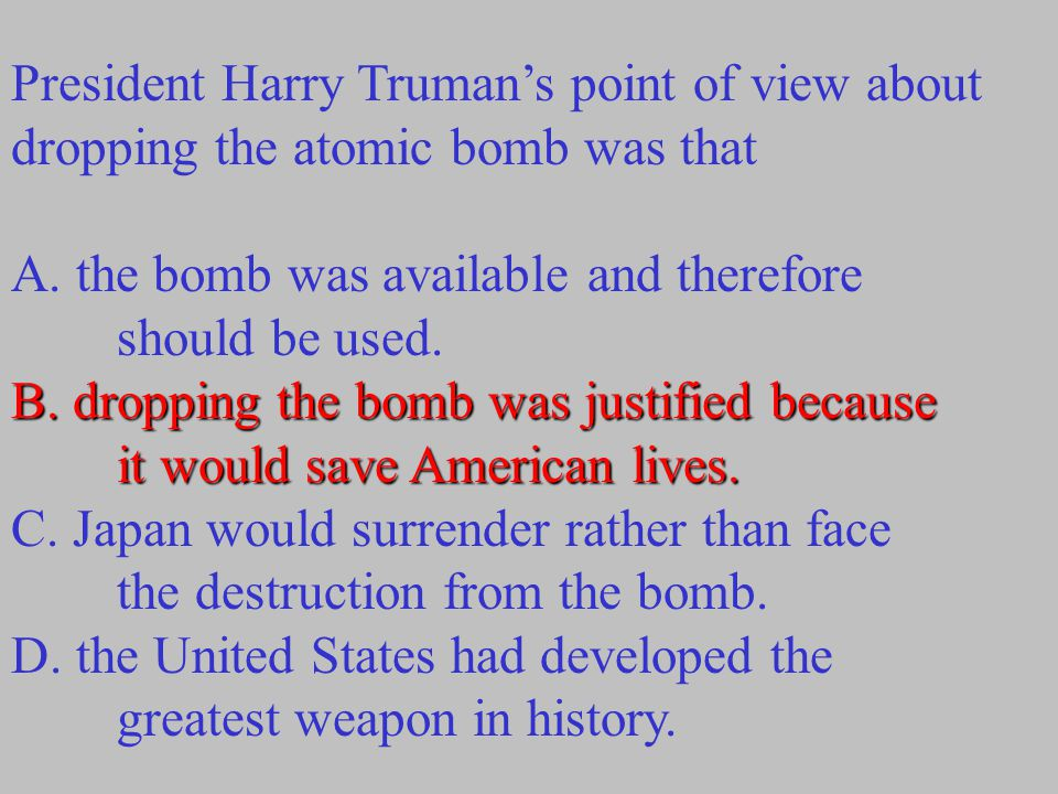 President Harry Truman's point of view about