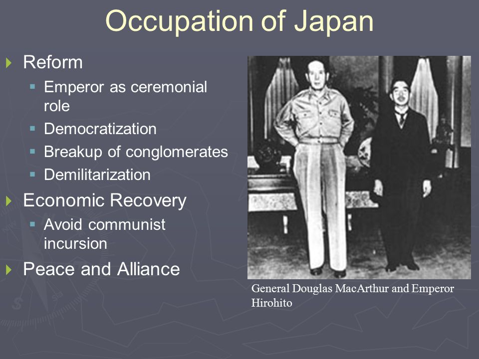 Occupation of Japan Reform Economic Recovery Peace and Alliance
