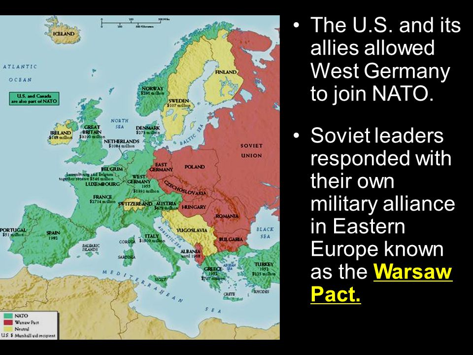 The U.S. and its allies allowed West Germany to join NATO.
