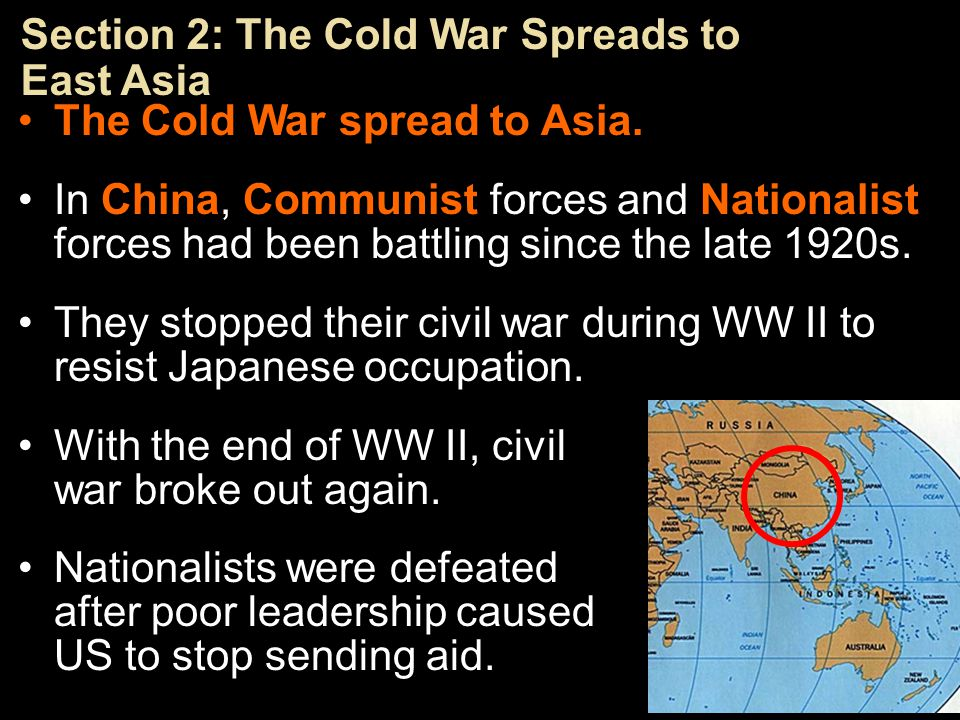 Section 2: The Cold War Spreads to East Asia